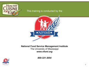 This training is conducted by the National Food Service Management Institute www.nfsmi.org