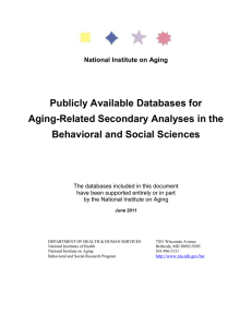 Publicly Available Databases for Aging-Related Secondary Analyses in the Behavioral and Social Sciences