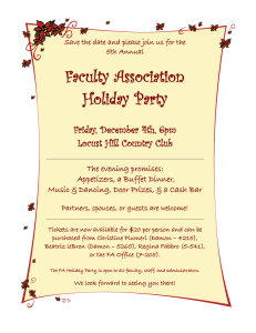 Faculty Association Holiday Party Friday, December 4th, 6pm Locust Hill Country Club