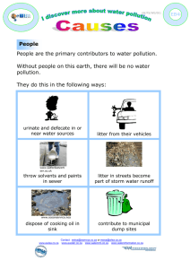 People People are the primary contributors to water pollution.