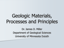 Geologic Materials, Processes and Principles