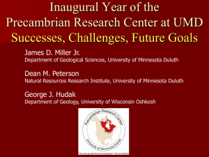 Inaugural Year of the Precambrian Research Center at UMD - Successes, Challenges, Future Goals