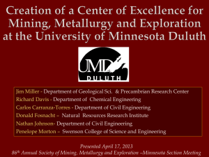 Creation of a Center of Excellence for Mining, Metallurgy and Exploration at the University of Minnesota Duluth