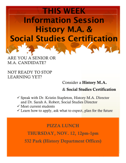 THIS WEEK Information Session History M.A. & Social Studies Certification