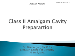 class II amalgam preparation- lecture for 2nd yr students- 20-10-2015