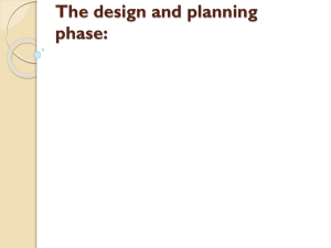 The design and planning phase: