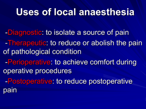 USE OF LOCAL ANESTHESIA, LECTURE-6