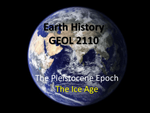 Ice Ages of the Pleistocene Epoch