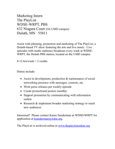 Marketing Intern The PlayList WDSE-WRPT, PBS 632 Niagara Court