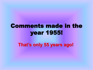 Comments made in the year 1955! That's only 55 years ago!
