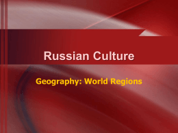 Russian Culture Geography: World Regions