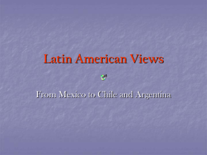 Latin American Views From Mexico to Chile and Argentina