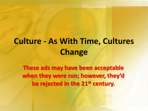 Culture - As With Time, Cultures Change