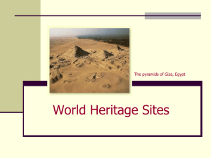 World Heritage Sites The pyramids of Giza, Egypt
