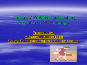 ' Problems in Teaching Teachers English as a 2 Language