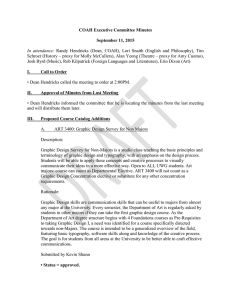Schroer (History – proxy for Molly McCullers), Alan Yeong (Theatre –... Josh Byrd (Music), Rob Kilpatrick (Foreign Languages and Literatures), Erin... COAH Executive Committee Minutes