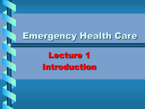 Emergency Health Care Lecture 1 Introduction