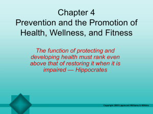 Prevention and the Promotion of Health, Wellness, and Fitness