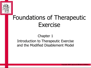 Foundations of Therapeutic Exercise Chapter 1 Introduction to Therapeutic Exercise