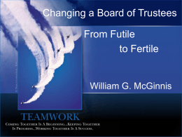 Changing a Board of Trustees from Futile to Fertile.