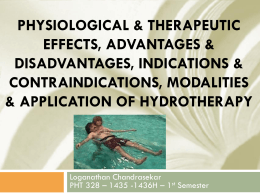 physiological, therapeutic, indications, Contraindications, Modalities, Treatment application of Hydrotherapy