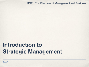 Introduction to Strategic Management MGT 101 - Principles of Management and Business