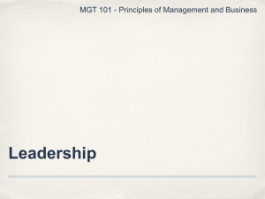 Leadership MGT 101 - Principles of Management and Business