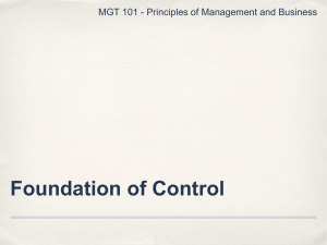 Foundation of Control MGT 101 - Principles of Management and Business