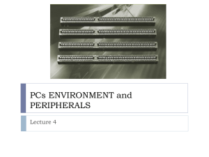 PCs ENVIRONMENT and PERIPHERALS Lecture 4