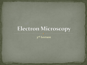 Electron Microscopy 3rd lecture