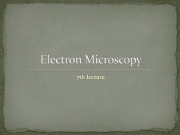 Electron Microscopy 6th lecture