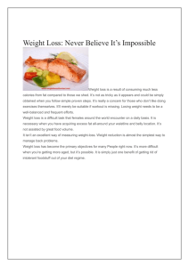 Weight Loss: Never Believe It's Impossible