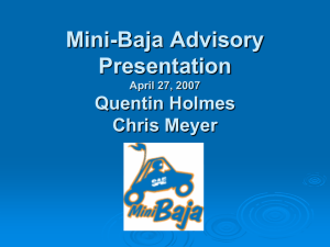 Mini-Baja Advisory Presentation Quentin Holmes Chris Meyer