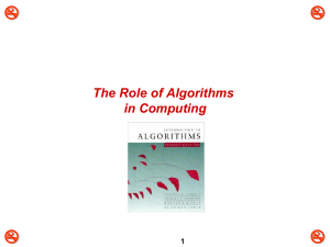  The Role of Algorithms in Computing 1