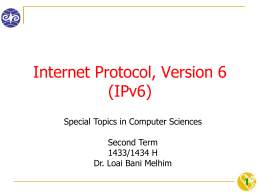 Internet Protocol, Version 6 (IPv6) 1 Special Topics in Computer Sciences