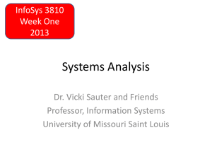 Systems Analysis Dr. Vicki Sauter and Friends Professor, Information Systems