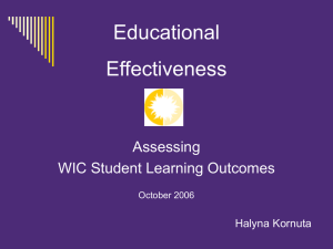 Educational Effectiveness: Assessing WIC Student Learning Outcomes October 2006
