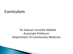 Dr.Sawsan mustafa Abdalla Associate Professor Department of Community Medicine