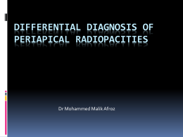 differential diagnosis of periapical radiopacities