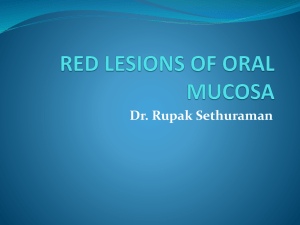Red lesions of the oral mucosa