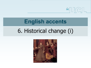 English accents 6. Historical change (i)