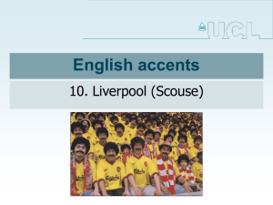 English accents 10. Liverpool (Scouse)