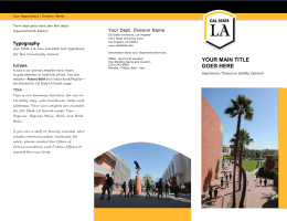 Typography Your Dept. Division Name Cal State LA has selected two typefaces