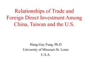 Relationships of Trade and Foreign Direct Investment Among China, Taiwan and U.S.