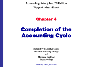 Completion of the Accounting Cycle Chapter 4 Accounting Principles, 7