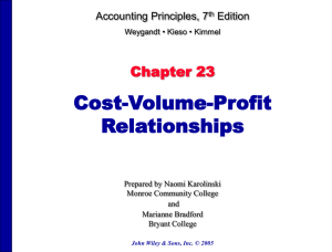 Cost-Volume-Profit Relationships Chapter 23 Accounting Principles, 7