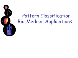 Pattern Classification with Bio-Medical Applications