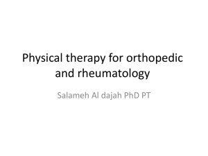 Physical therapy for orthopedic and rheumatology Salameh Al dajah PhD PT