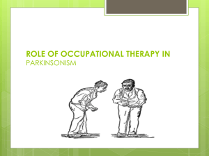ROLE OF OCCUPATIONAL THERAPY IN PARKINSONISM