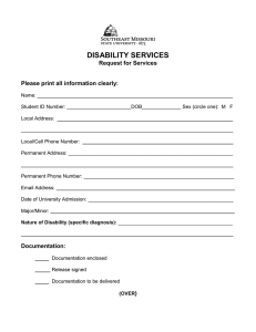 DISABILITY SERVICES Request for Services  Please print all information clearly:
